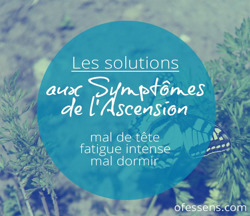 les solutions aux symptômes de l'ascension, mal de tête, fatigue intense, mal dormir, vertiges....